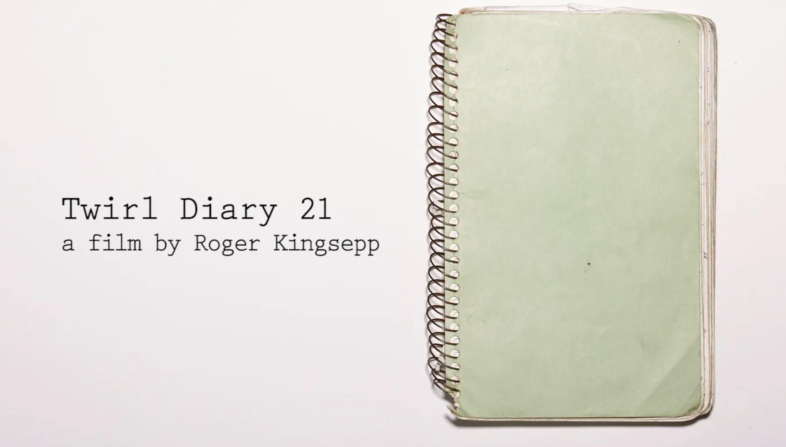 Twirl Diary 21